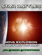 Star Battles: Nova Explosion Space Battle Map (VTT)