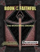 Book of the Faithful: The Worshiping Swords (PFRPG)