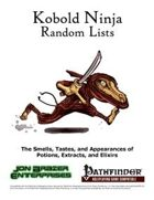 Kobold Ninja Random Lists: Smells, Tastes, and Appearances of Potions, Extracts, and Elixirs (PFRPG)