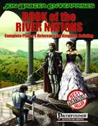 Book of the River Nations: Complete Player's Reference for Kingdom Building (PFRPG)