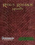 Riyal's Research: Haunts (PFRPG)