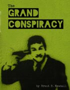 The Grand Conspiracy