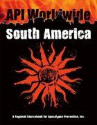 API Worldwide: South America 1st Edition