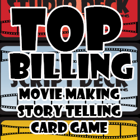Top Billing, The Movie Making Card Game