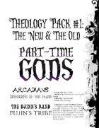 Theology Pack #1: The New & The Old (for Part-Time Gods)