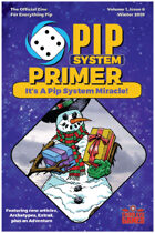 Pip System Primer #8 - A Pip System Miracle