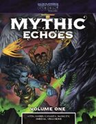 Mythic Echoes: Volume One (Part-Time Gods Second Edition)