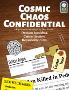 Cosmic Chaos Confidential