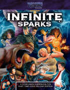 Infinite Sparks, A Part-Time Gods Second Edition Companion