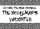 The Nobleman's Daughter (Wu Xing Adventure)