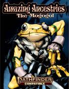 Amazing Ancestries: The Mogogol