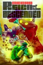Mecha: Reign of the Descendents