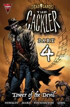 DEADLANDS: The Cackler #4