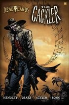 DEADLANDS: The Cackler TPB