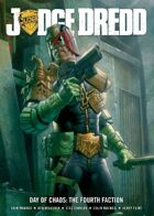 Judge Dredd: Day Of Chaos: The Fourth Faction