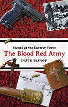 Fiends of the Eastern Front: The Blood Red Army
