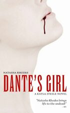 Dante's Girl (A Kayla Steele Novel, Book 1)