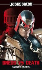 Judge Dredd: Dredd vs Death
