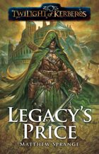 Twilight of Kerberos: Legacy's Price