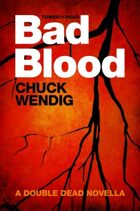 Tomes of the Dead: Bad Blood (Double Dead)