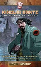 Nikolai Dante: The Strangelove Gambit