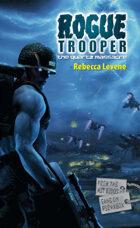 Rogue Trooper: The Quartz Massacre