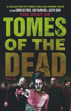 The Best of Tomes of the Dead, Volume 2