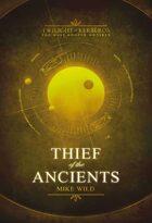 Thief of the Ancients: Twlight of Kerberos Omnibus