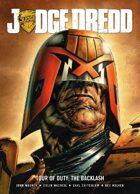 Judge Dredd Tour of Duty: The Backlash