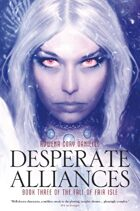 Desperate Alliances (The Fall of Fair Isle Book 3)