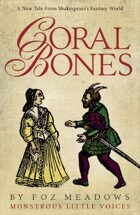Coral Bones: Monstrous Little Voices Book 1