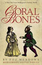 Coral Bones: Monstrous Little Voices Book 1