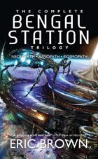 The Complete Bengal Station Trilogy