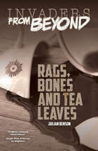 Rags, Bones and Tea Leaves