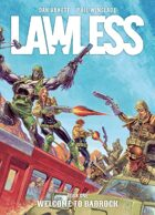 Lawless: Book One: Welcome to Badrock