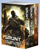 Grunt: The Task Force Ombra Trilogy