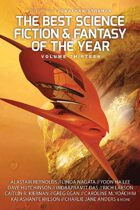 The Best Science Fiction and Fantasy of the Year, Volume Thirteen