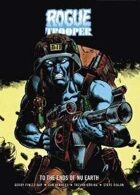 Rogue Trooper: To The Ends of Nu Earth