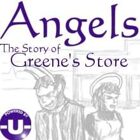 Angels - the Story of Greene's Store