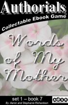 Authorials: Words of my Mother