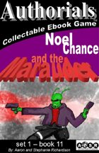 Authorials: Noel Chance and the Maurader