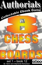 Authorials: 8 Chess Boards