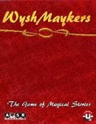 WyshMaykers - the Game of Magical Stories