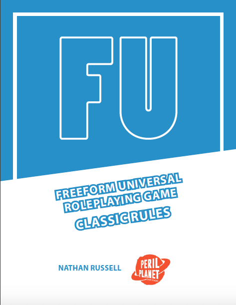 FU: The Freeform Universal RPG (Classic rules)