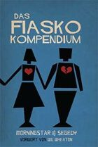 Das Fiasko Kompendium (German)