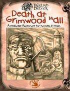 Death at Grimwood Hall [Tunnels & Trolls]