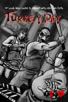 Turkey Day [Crawlspace]
