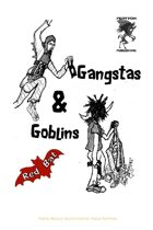 Gangstas & Goblins