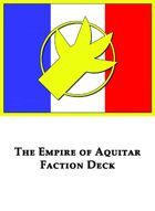 [Brushfire] The Empire of Aquitar - 2nd Edition Faction Deck