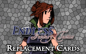 [Endless] Replacement Cards